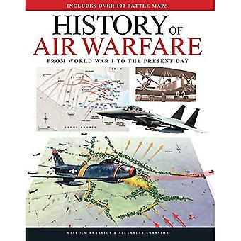 History of Air Warfare: From World War I to the Present Day