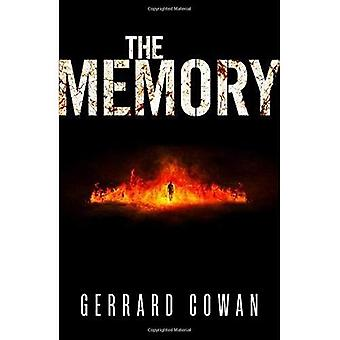 The Memory (The Machinery Trilogy, Book 3) (The Machinery Trilogy)