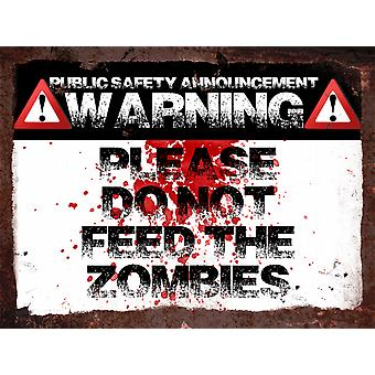 Vintage Metal Wall Sign - Do not feed the zombies