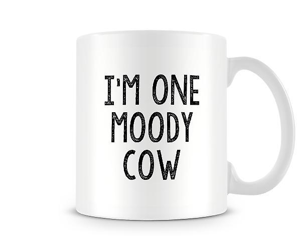 I'm One Moody Cow Mug