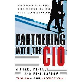ミネリで CIO を提携