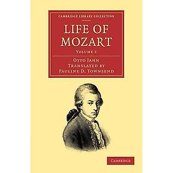 Life of Mozart Volume 2 by Jahn & Otto