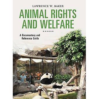 Dyrs rettigheder og velfærd en dokumentarfilm og referenceguide af Baker & Lawrence