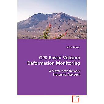 Vulcão GPSBased deformação monitoramento por Janssen & Volker