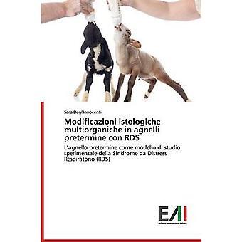 Modificazioni istologiche multiorganiche in agnelli pretermine con RDS by DeglInnocenti Sara