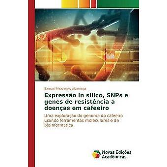 Expresso in silico SNPs e genes de resistncia a doenas em cafeeiro by Mazzinghy Alvarenga Samuel
