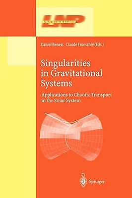 Singularicravates in Gravitational Systems  Applications to Chaotic Transport in the Solar System by Benest & Daniel