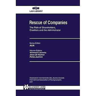 Rettung von Unternehmen die Rolle der Aktionäre Gläubiger von Schmitz & Winfried F.