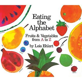Eating the Alphabet - Fruits & Vegetables from A to Z Lap-Sized Board