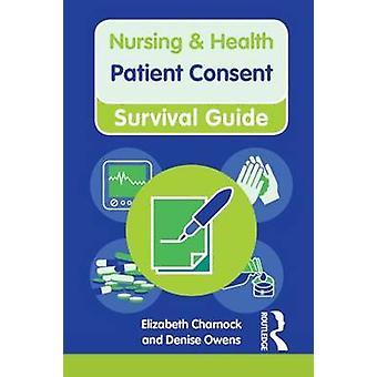 Patient Consent by Elizabeth Charnock - Denise Owens - 9780273775171