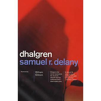Dhalgren (New edition) by Samuel R. Delany - 9780375706684 Book
