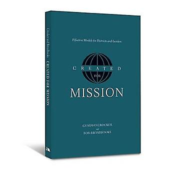 Created for Mission - Effective Models for Districts and Leaders by Gu