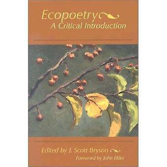 Ecopoetry - A Critical Introduction by J.Scott Bryson - John Elder - 9