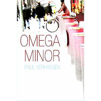 Omega Minor by Paul Verhaeghen - 9781564784773 Book