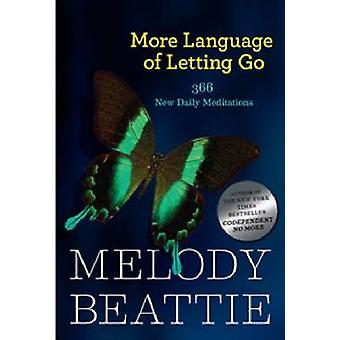 More Language of Letting Go - 366 New Meditaions by Melody Beattie - 9