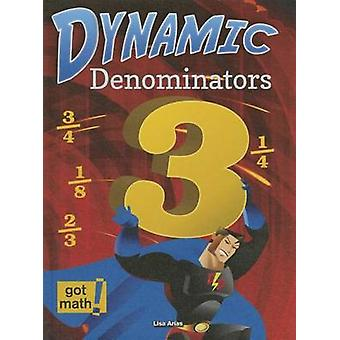 Dynamic Denominators - Compare - Add - and Subtract by Lisa Arias - 97
