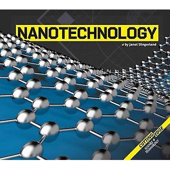 Nanotechnology by Janet Slingerland - 9781624039171 Book
