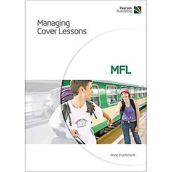 Gestion des leçons de couverture: MFL (Managing Cover Lessons S.)