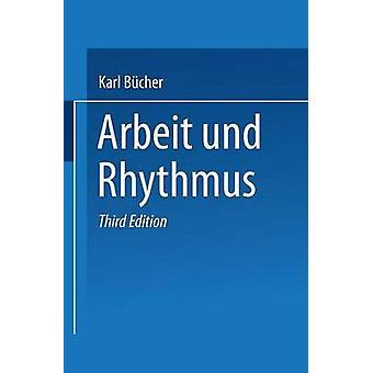 Arbeit Und Rhythmus by Bucher & Dr Karl