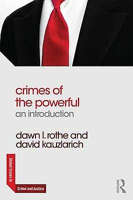 Crimes of the Powerful by Dawn rougehe
