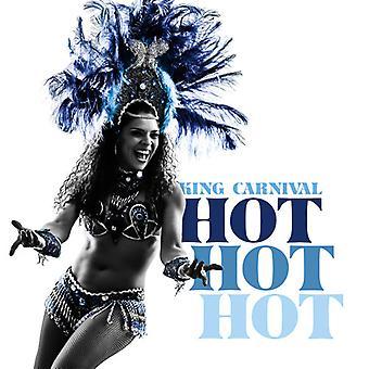König Karneval - Hot Hot Hot USA import