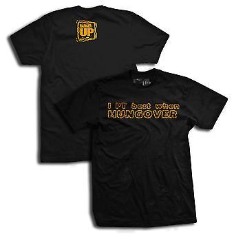 Ranger op jeg PT bedste når Hungover T-Shirt-Black