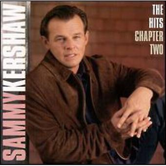 Sammy Kershaw - Hits-kapitel 2 [CD] USA import