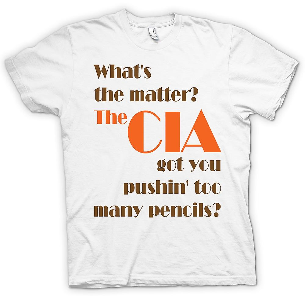 Womens T-shirt - What's the matter? The CIA got you pushin' t - Quote