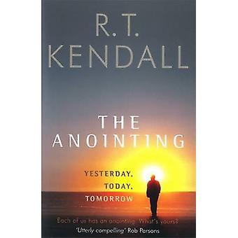 Die Salbung - gestern - heute - Morgen mit R. T. Kendall - 978034