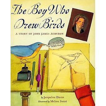 Der junge, der Vögel - eine Geschichte der Audubon zog / Jacqueline Da
