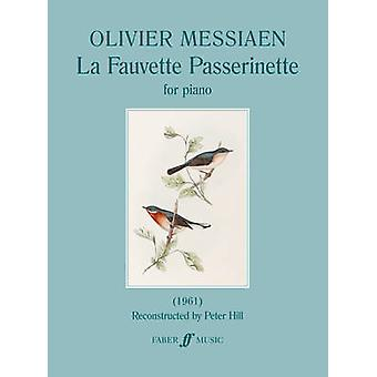La Fauvette Passerinette (Piano Solo) by Olivier Messiaen - 978057153
