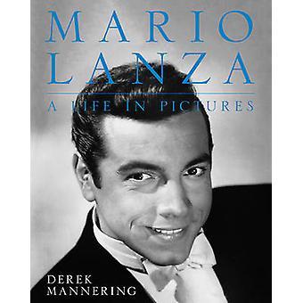 Mario Lanza by Derek Mannering - 9780719817991 Book