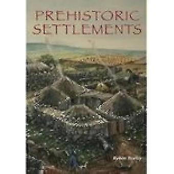 Prehistorische nederzettingen door Robert Bewley - 9780752425474 boek