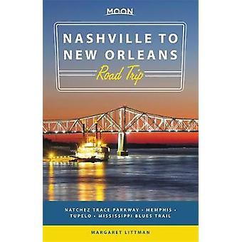Moon Nashville to New Orleans Road Trip - Natchez Trace Parkway - Memp