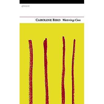 Watering Can by Caroline Bird - 9781847770882 Book