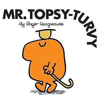 Mr. Topsy-Turvy by Roger Hargreaves - 9781405289931 Book