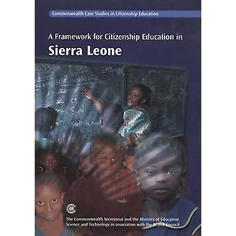 A Framework for Citizenship Education in Sierra Leone by Commonwealth