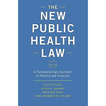 The New Public Health Law - A Transdisciplinary Approach to Practice a
