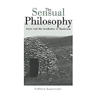 La philosophie sensuelle