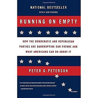 Running on Empty: comment les partis démocrate et républicains sont ruiner notre avenir et que les Américains peuvent faire à ce sujet