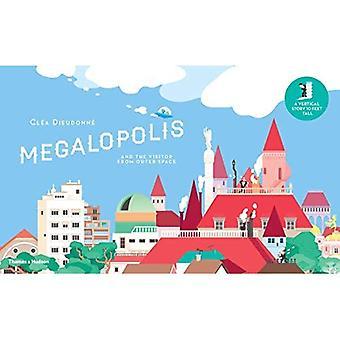 Megalopolis: und der Besucher aus dem Weltraum (vertikale Buch)