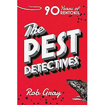 The Pest Detectives: The Definitive Guide to Rentokil