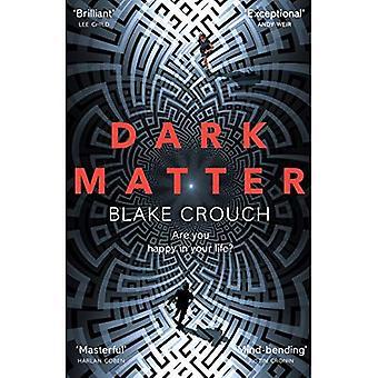 Mörk materia: Den mest Mind-Blowing och tvinnade thrillern av året