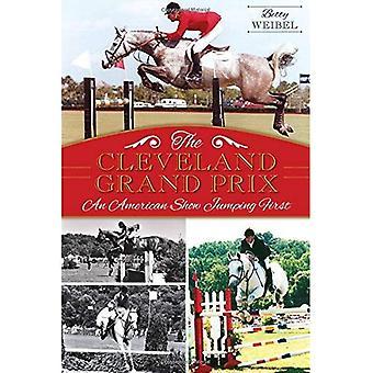 Die Cleveland-Grand-Prix: Eine amerikanische zeigen zuerst springen
