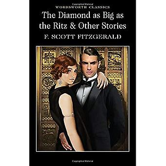 The Diamond as Big as the Ritz and Other Stories (Wordsworth Classics)