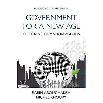 Government for a New Age: The transformation agenda (Thinkers 50 Books)