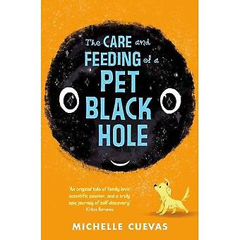 The Care and Feeding of a� Pet Black Hole