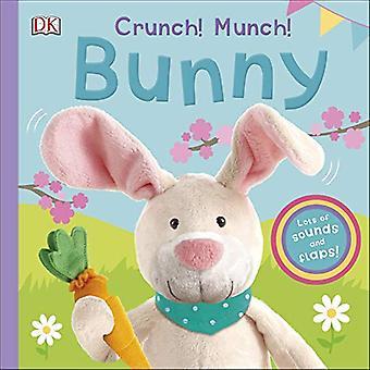 Crunch! Munch! Bunny [Board� book]