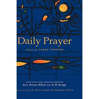 Daily Prayer by Topping & Frank