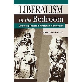Liberalism in the Bedroom  Ppr. by Hunefeldt & Christine
